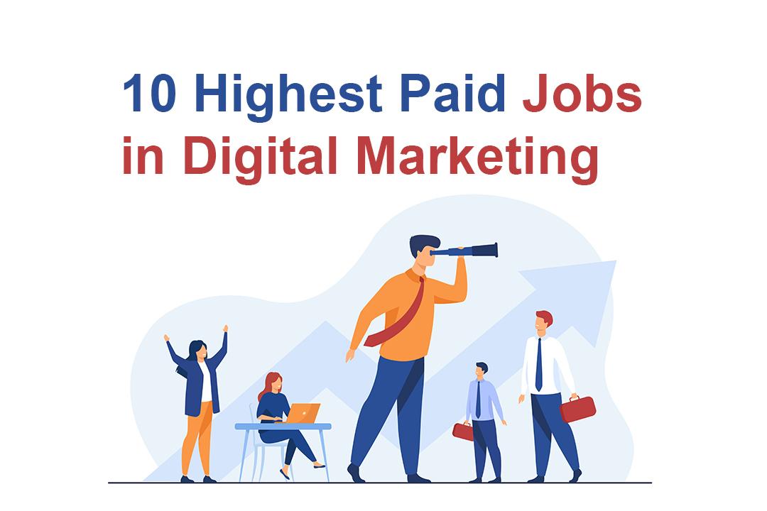 Top 10 Highest Paid Job In Digital Marketing