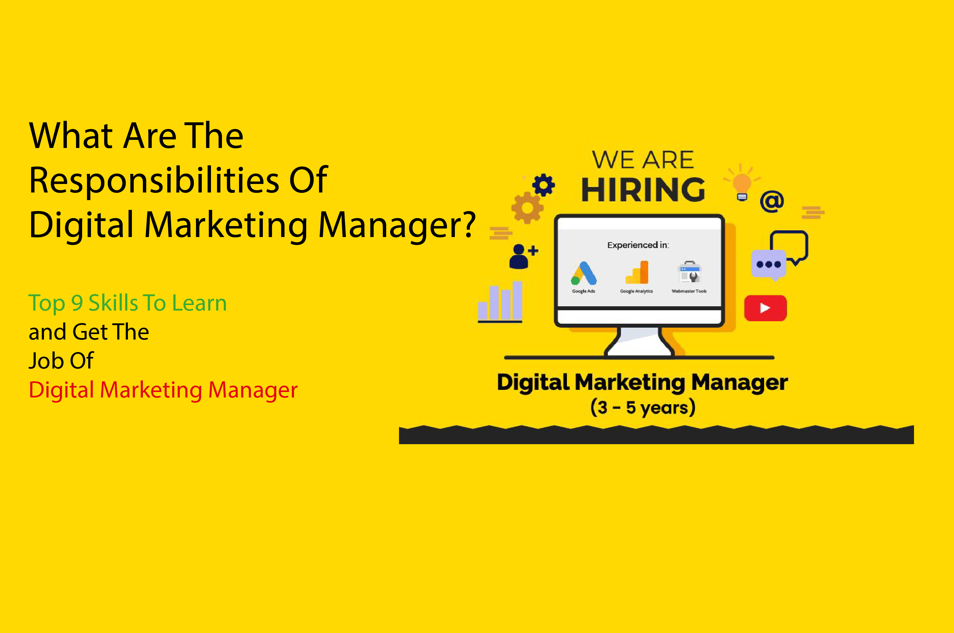 What Are The Responsibilites of digital marketing manager