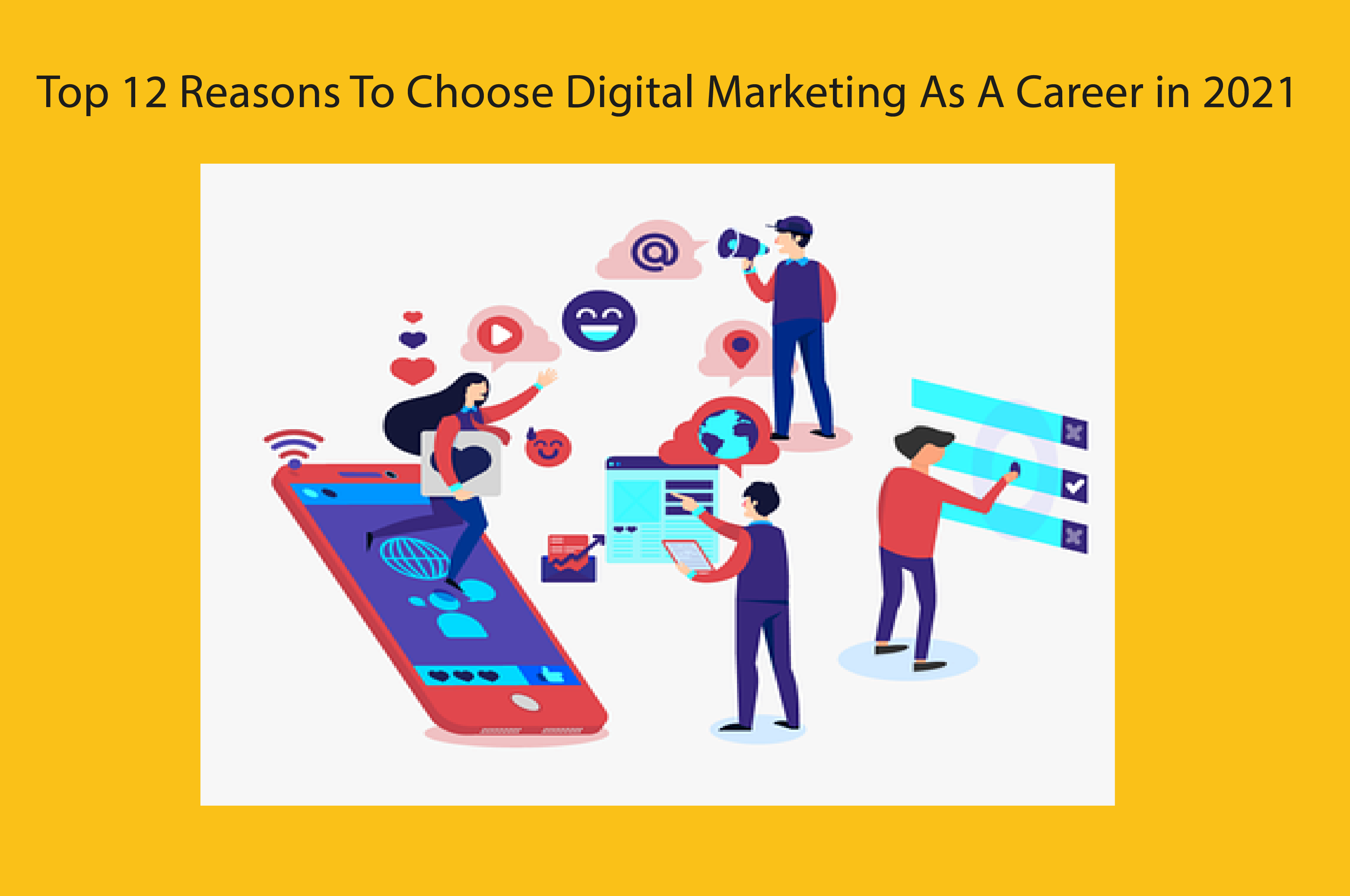 Top 12 reasons to learn digital marketing as a career