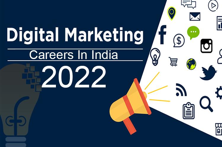 Digital Marketing Career in India 2022