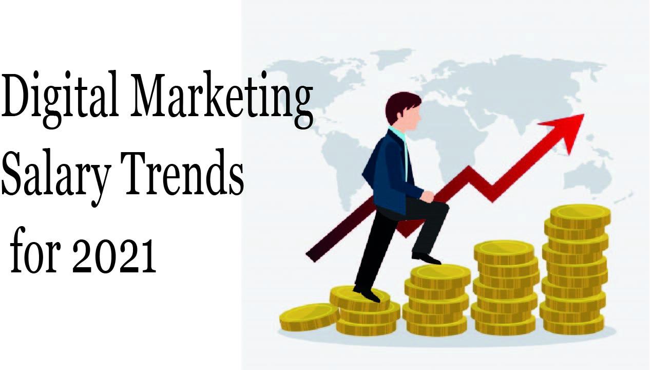 Digital marketing salary trends