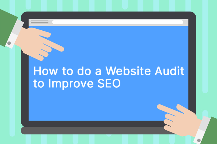 How to do website audit to improve seo